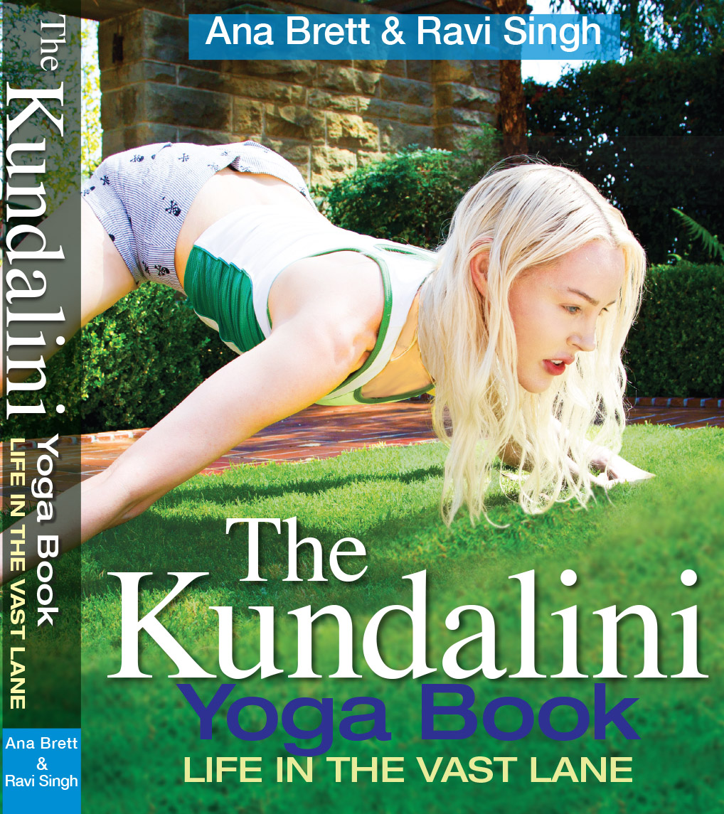 The Kundalini Yoga Book - Life in the Vast Lane book cover